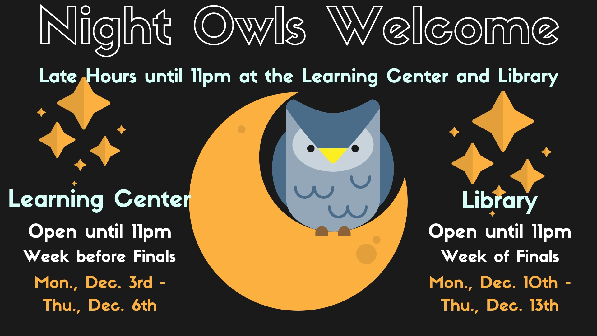 Night Owls Welcome