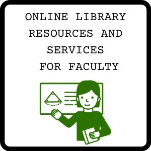 Button for online library resourcs and services for faculty guide